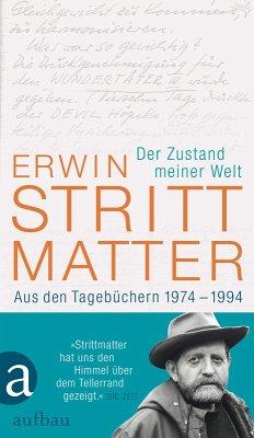Der Zustand meiner Welt (eBook, ePUB) - Strittmatter, Erwin