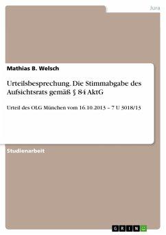 Urteilsbesprechung. Die Stimmabgabe des Aufsichtsrats gemäß § 84 AktG (eBook, PDF)