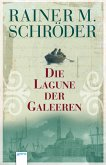 Die Lagune der Galeeren (eBook, ePUB)