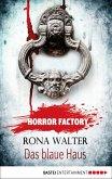 Das blaue Haus / Horror Factory Bd.26 (eBook, ePUB)