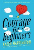 Courage for Beginners (eBook, ePUB)