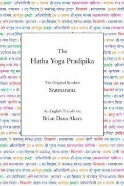 Hatha Yoga Pradipika (Translated) (eBook, ePUB) - Svatmarama