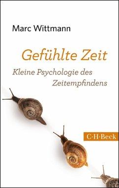 Gefühlte Zeit (eBook, ePUB) - Wittmann, Marc