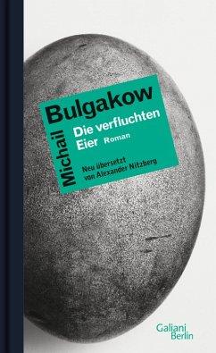 Die verfluchten Eier (eBook, ePUB) - Bulgakow, Michail