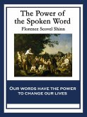 The Power of the Spoken Word (eBook, ePUB)