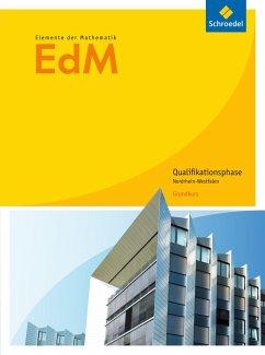 Elemente der Mathematik. Qualifikationsphase Grundkurs. Schülerband. Nordrhein-Westfalen