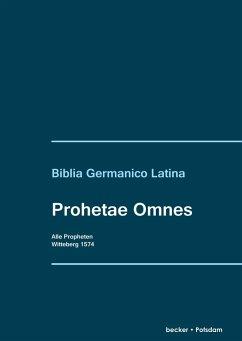 Prophetae Omnes. Alle Propheten