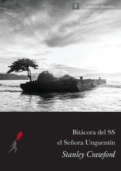 Bitacora del S.S. El Senora Unguentin