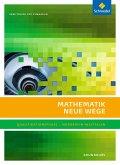 Mathematik Neue Wege SII. Qualifikationsphase Grundkurs: Arbeitsbuch. Nordrhein-Westfalen