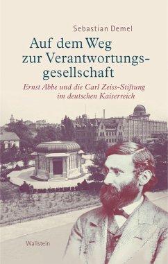 Auf dem Weg zur Verantwortungsgesellschaft (eBook, PDF) - Demel, Sebastian