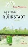 Anarchie in Ruhrstadt (eBook, PDF)