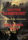 Götterhämmerung & Walkürentritt (eBook, ePUB)