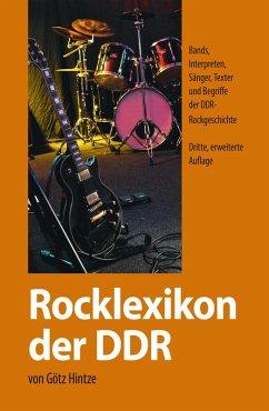 Rocklexikon der DDR (eBook, ePUB) - Hintze, Götz
