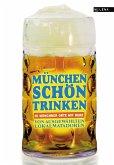 München schön trinken (eBook, ePUB)
