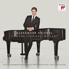 Chopin - Hummel - Mozart - Krichel,A./Polnische Kammerphilh.Sopot/Rajski,W.
