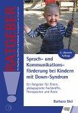 Sprach- und Kommunikationsförderung bei Kindern mit Down-Syndrom (eBook, ePUB)