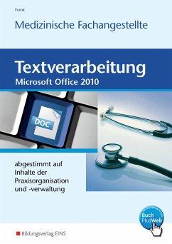Textverarbeitung für die Medizinische Fachangestellte - Frank, Gisela