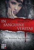 In sanguine veritas - Die Wahrheit liegt im Blut / Sanguis Trilogie Bd.1