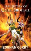 The History of Gaelic Football (eBook, ePUB)