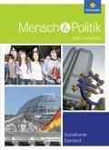 Mensch und Politik 9 / 10. Schülerband. Saarland