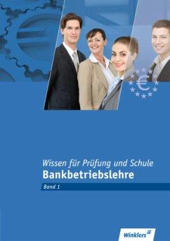 Bankkaufleute. Wissen für Prüfung und Schule 1