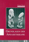 Grundlagen der Aphasietherapie (eBook, PDF)