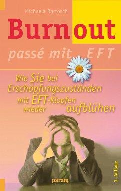 Burnout passé mit EFT (eBook, ePUB) - Bartosch, Michaela