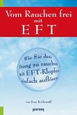 Vom Rauchen frei mit EFT (eBook, ePUB)
