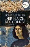 Der Fluch des Goldes (eBook, ePUB)
