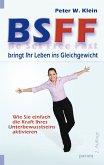 BSFF bringt Ihr Leben ins Gleichgewicht (eBook, ePUB)