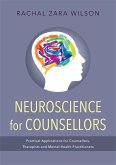 Neuroscience for Counsellors (eBook, ePUB)