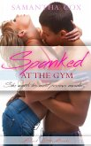 Spanked at the Gym (eBook, ePUB)