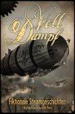 Voll Dampf: Fiktionale Steamgeschichten (eBook, ePUB)