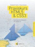 Praxiskurs HTML5 & CSS3 (eBook, PDF)