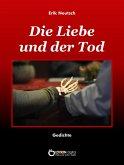 Die Liebe und der Tod (eBook, ePUB)