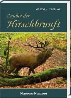 Zauber der Hirschbrunft - Harling, Gert G. von