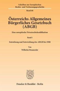 Österreichs Allgemeines Bürgerliches Gesetzbuch (ABGB) - Brauneder, Wilhelm