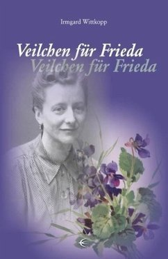 Veilchen für Frieda - Wittkopp, Irmgard