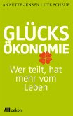 Glücksökonomie (eBook, ePUB)