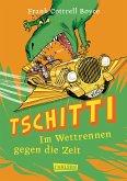 Tschitti - Im Wettrennen gegen die Zeit (eBook, ePUB)