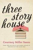 Three Story House (eBook, ePUB)
