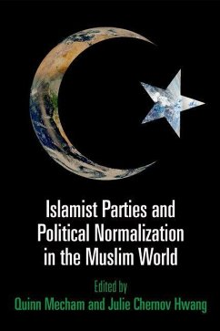 Islamist Parties and Political Normalization in the Muslim World (eBook, ePUB)