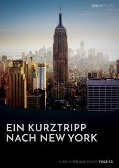 Ein kurztrip nach new york die wichtigsten sehenswürdigkeiten des