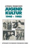 Jugendkultur 1940 - 1985