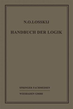 Handbuch der Logik - Losskij, N. O.; Sesemann, W.