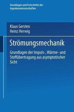 Strömungsmechanik - Gersten, Klaus; Herwig, Heinz