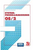 Systemprogrammierung OS/2 2.x