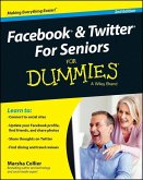 Facebook and Twitter For Seniors For Dummies (eBook, PDF)