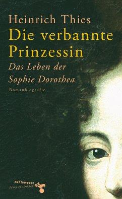 Die verbannte Prinzessin (eBook, ePUB) - Thies, Heinrich