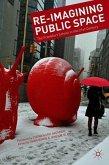 Re-Imagining Public Space